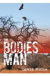 Cover of the book The Bodies Man by David McCue